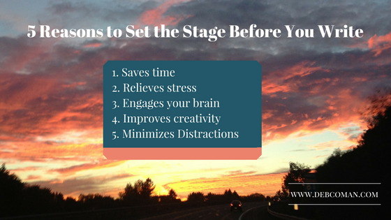 Why Set the Stage to Write?